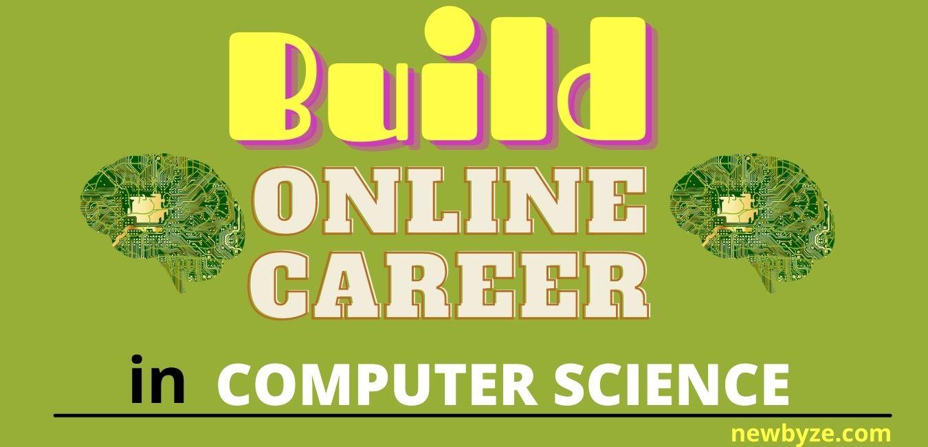 Online Career in Computer Science